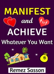 Manifest and Achieve