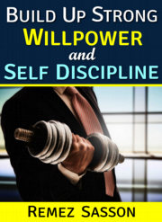Willpower and Self Discipline
